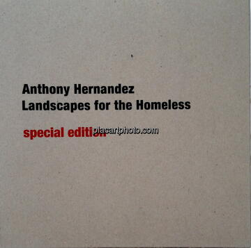 Anthony Hernandez,Landscapes for the Homeless (SPECIAL EDITION WITH PRINT)