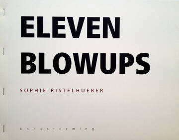 Sophie Ristelhueber,Eleven Blowups (SPECIAL EDITION WITH PRINT)