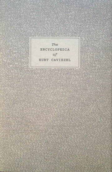 Kurt Caviezel,22) The Encyclopedia of Kurt Caviezel (signed)