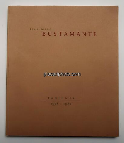 Jean-Marc Bustamante,Tableaux 1978-1982 (SIGNED)