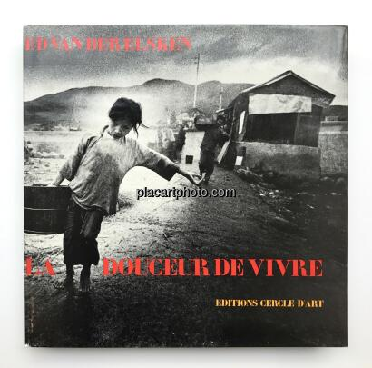 Ed van der Elsken,La Douceur de vivre