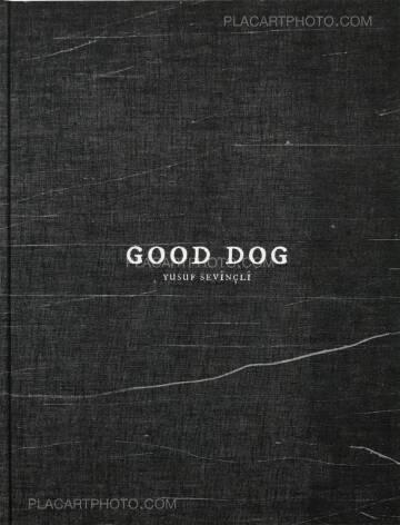 Yusuf Sevinçli,Good dog (SIGNED)