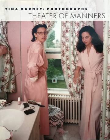 Tina Barney,Theater of manners