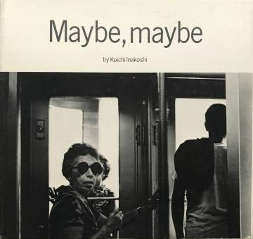 Inakoshi Koichi,Maybe, maybe (WITH VINTAGE DEDICATION)