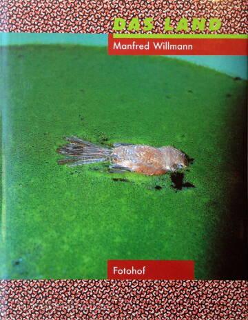 Manfred Willmann,Das Land