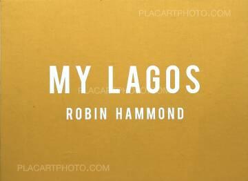 Robin Hammond,My Lagos (SPECIAL LTD EDITION WITH PRINT)