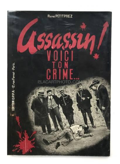 René Petitprez,Assassin ! Voici ton crime