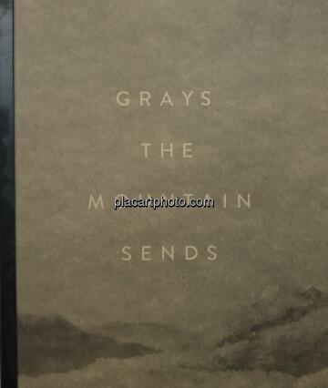 Bryan Schutmaat,Grays the mountain sends