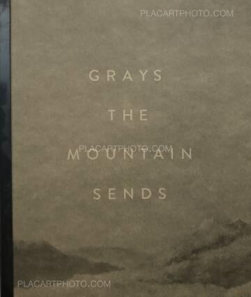 Bryan Schutmaat,Grays the mountain sends