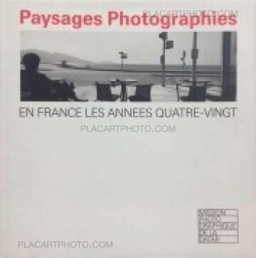 Datar,Paysages photographies - En France les années quatre-vingt
