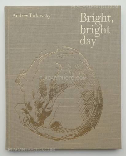 Andrey Tarkovsky,Bright, bright day