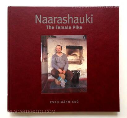 Esko Männikkö,Naarashauki - The Female Pike (Signed)