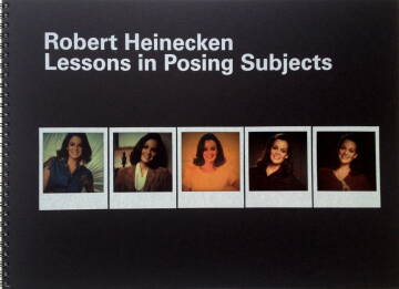 Robert Heinecken,Lessons in Posing Subjects