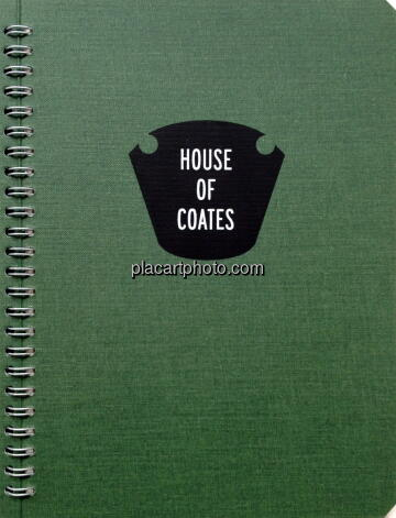 Alec Soth & Brad Zellar,House of Coates (SIGNED BY SOTH & ZELLAR)