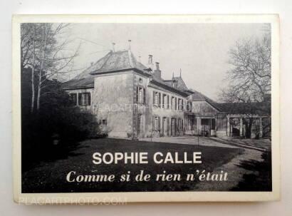Sophie Calle,Comme si de rien n'était