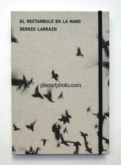 Sergio Larrain,EL RECTANGULO EN LA MANO (NEW EDITION)
