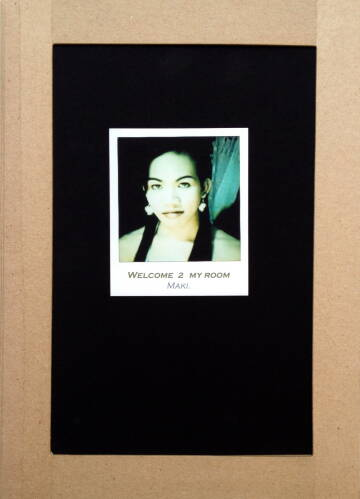 Maki,Welcome 2 my room (Only 30 copies) Back in stock