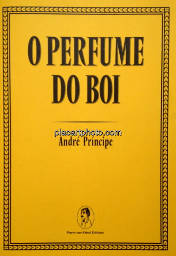André Príncipe,O Perfume do Boi (Signed)