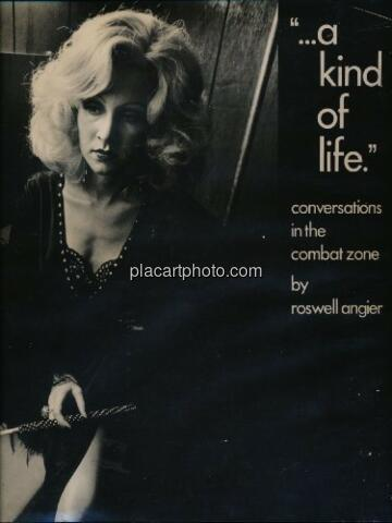 """Roswell Angier,""""...a kind of life."""" conversations in the combat zone"""