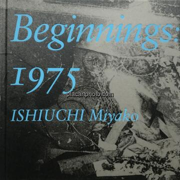 Miyako Ishiuchi,Beginnings: 1975 (Signed)