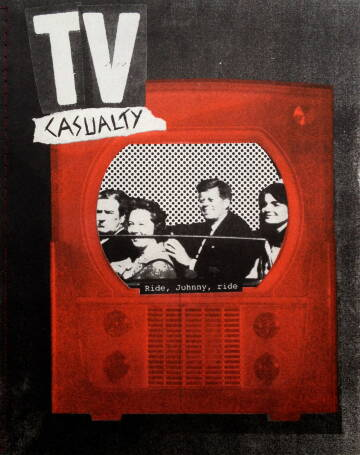 Brad Feuerhelm,17) TV Casualty (special edition with a print)