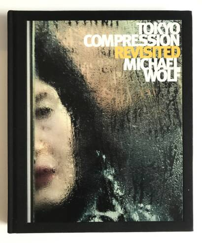 Michael Wolf,TOKYO COMPRESSION REVISITED SIGNED