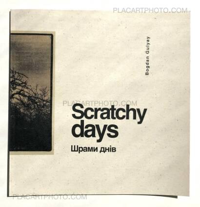 Bogdan Gulyay,Scratchy Days