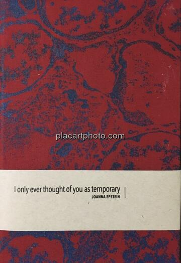 Joanna Epstein,I only ever thought of you as temporary (EDT of 25!)