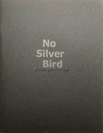 Dan Commons,No Silver Bird (Signed and numbered)