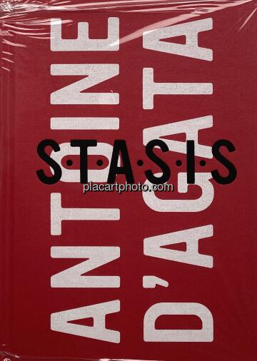 Antoine d'Agata,S.T.A.S.I.S (Signed copy)