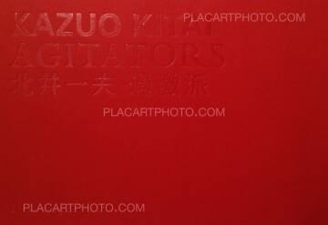 Kazuo Kitai,Agitators