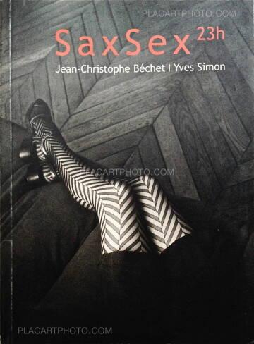 Jean-Christophe Bechet,Sax Sex 23h
