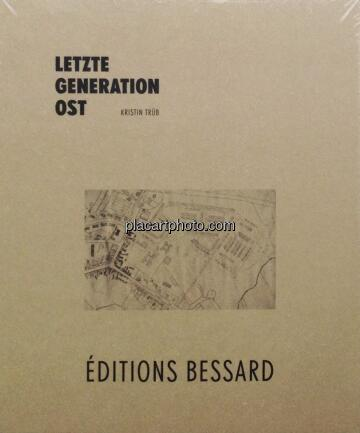 Kristin Trüb,Letzte Generation Ost (Signed)