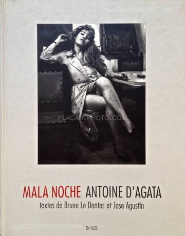 Antoine d'Agata,Mala Noche (Signed)