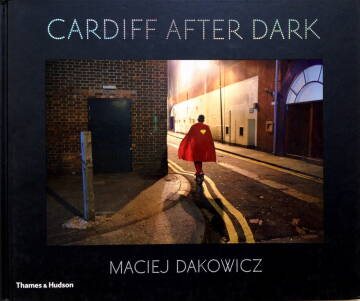 Maciej Dakowicz,Cardiff After Dark