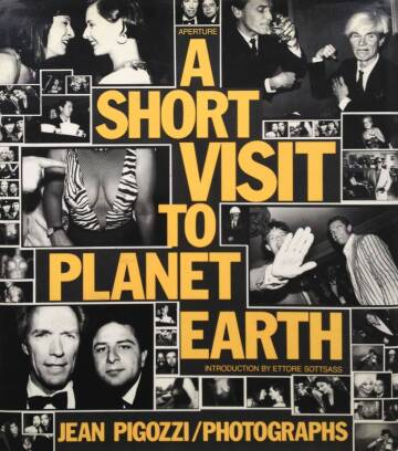 Jean Pigozzi,A Short visit to planet Earth (Signed)