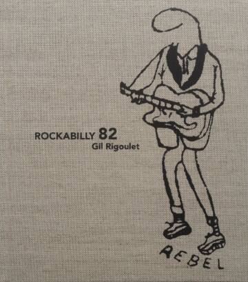 Gil Rigoulet,Rockabilly 82 (signed)