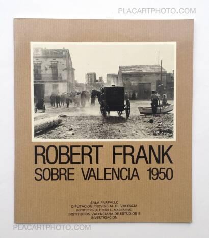 Robert Frank,SOBRE VALENCIA 1950