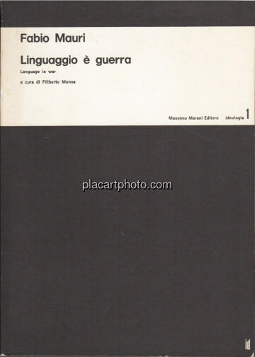 Fabio Mauri,Linguaggio è guerra / Language is war