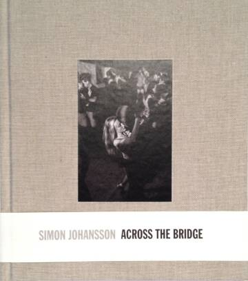 Simon Johansson,Across the bridge (SEALED)