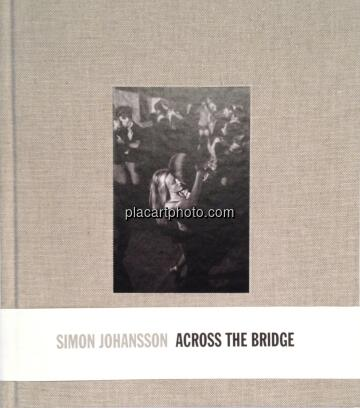 Simon Johansson,Across the bridge (SEALED)