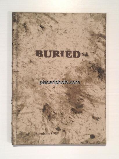 Stephen Gill,Buried (SPECIAL EDITION WITH A PRINT)