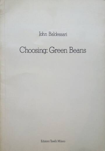 John Baldessari,Choosing : Green Beans