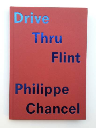 Philippe Chancel,Drive Thru Flint