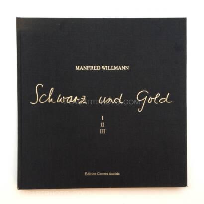 Manfred Willmann,Schwarz und Gold