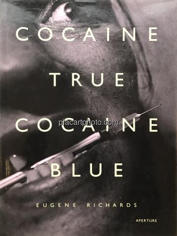 Eugene Richards,Cocaine true Cocaine blue