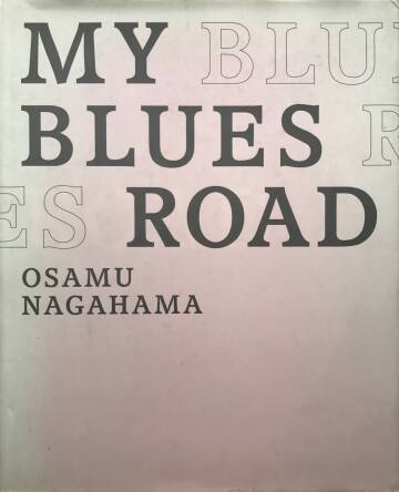 Osamu Nagahama,My blues road