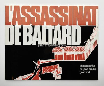 Jean-Claude Gautrand,L'Assassinat de Baltard