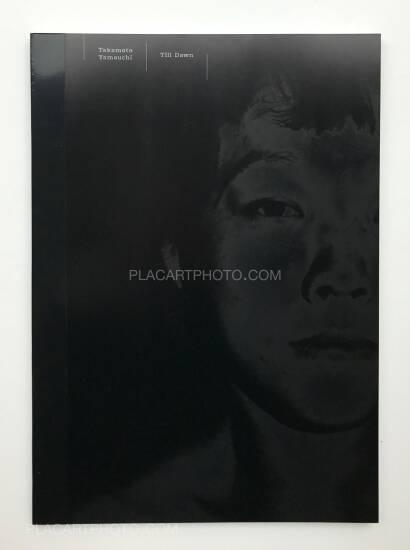 Takamoto Yamauchi,Till dawn (SIGNED)