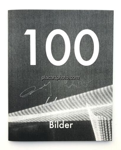 Collectif,100 Bilder (SIGNED by all)